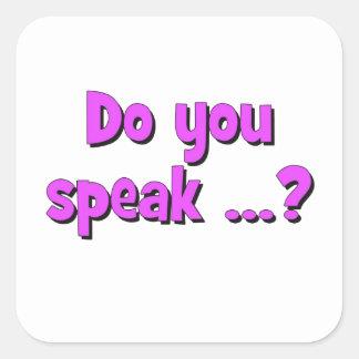 Do you speak ...? Basic purple Square Sticker