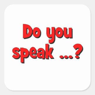 Do you speak ...? Basic red Square Sticker