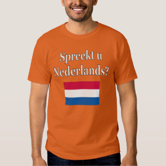 Do you speak Dutch? in Dutch. Flag T-Shirt