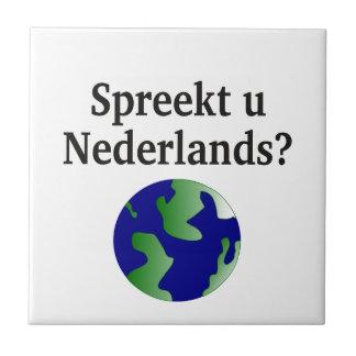 Do you speak Dutch? in Dutch.With globe Tile