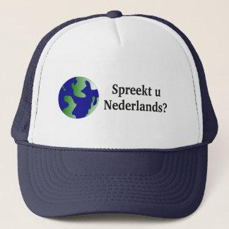 Do you speak Dutch? in Dutch. With globe Trucker Hat