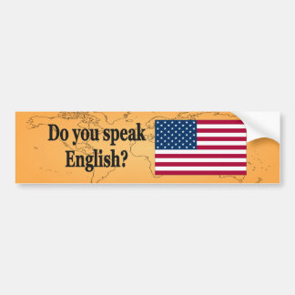 Do you speak English? in English. Flag bf Bumper Sticker