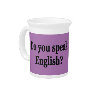 Do you speak English? in English. Flag bf Drink Pitcher
