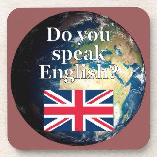 """Do you speak English?"" in English. Flag & Earth Beverage Coaster"