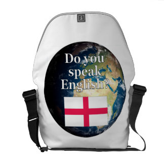 """""""Do you speak English?"""" in English. Flag & Earth Courier Bag"""