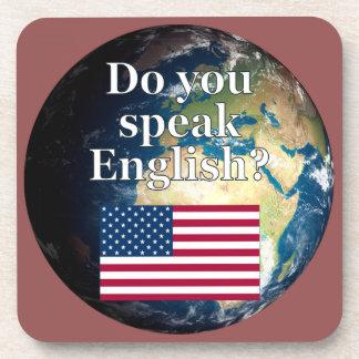 """Do you speak English?"" in English. Flag & Earth Drink Coaster"