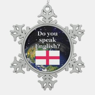 Do you speak English? in English. Flag & Earth Snowflake Pewter Christmas Ornament