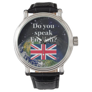 """""""Do you speak English?"""" in English. Flag & Earth Wrist Watches"""