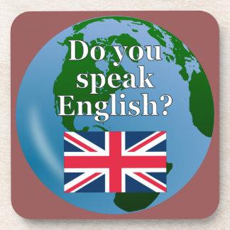 """Do you speak English?"" in English. Flag & globe Beverage Coaster"