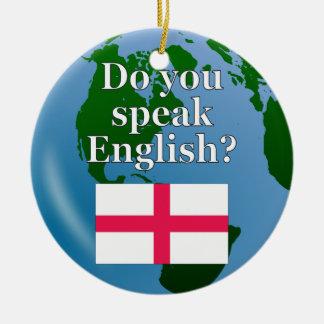 """Do you speak English?"" in English. Flag & globe Ceramic Ornament"