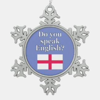 """Do you speak English?"" in English. Flag Snowflake Pewter Christmas Ornament"