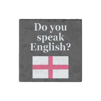 """Do you speak English?"" in English. Flag Stone Magnet"