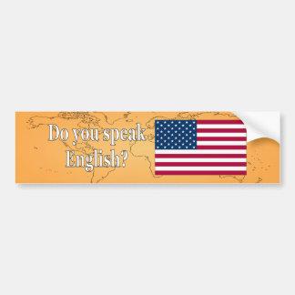 Do you speak English? in English. Flag wf Bumper Sticker