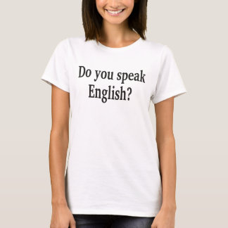 """""""Do you speak English?"""" in English. With globe T-Shirt"""