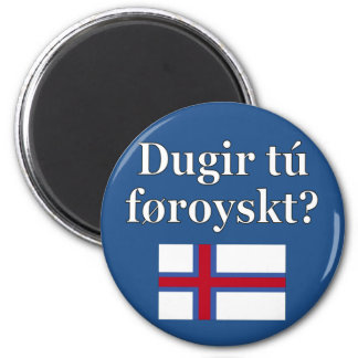 Do you speak Faroese? in Faroese. Flag Magnet