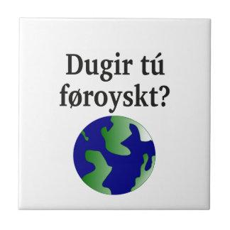 Do you speak Faroese? in Faroese. With globe Tile