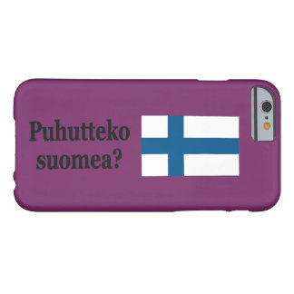 Do you speak Finnish? in Finnish. Flag bf Barely There iPhone 6 Case