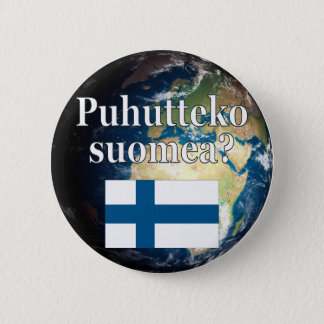 Do you speak Finnish? in Finnish. Flag & Earth Pinback Button