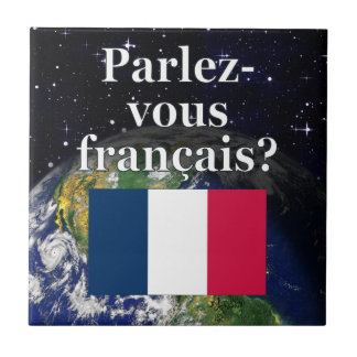 Do you speak French? in French. Flag & Earth Tile