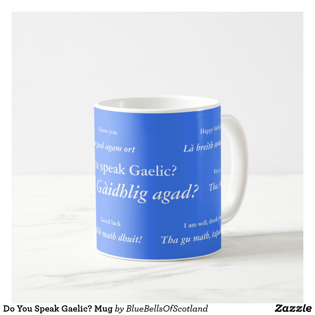 Do You Speak Gaelic? Mug
