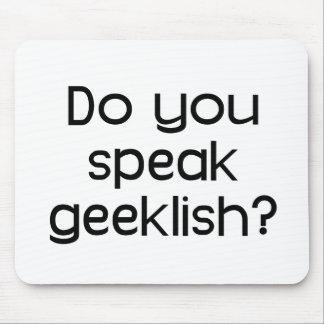Do You Speak Geeklish Mouse Pad