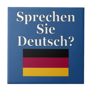 Do you speak German? in German. Flag Ceramic Tile
