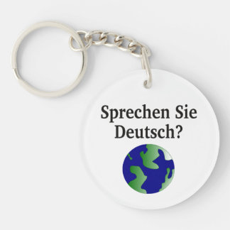 Do you speak German? in German. With globe Keychain