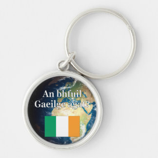 Do you speak Irish? in Irish. Flag & Earth Keychain