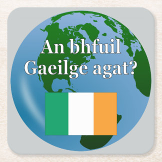 Do you speak Irish? in Irish. Flag & globe Square Paper Coaster