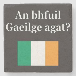 Do you speak Irish? in Irish. Flag Stone Coaster
