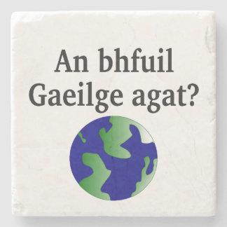 Do you speak Irish? in Irish. With globe Stone Coaster