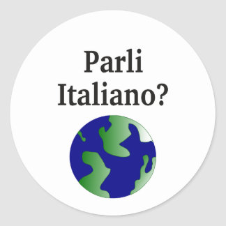 Do you speak Italian? in Italian. With globe Classic Round Sticker