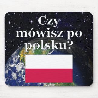 Do you speak Polish? in Polish. Flag & Earth Mouse Pad