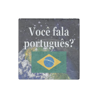Do you speak Portuguese? in Portuguese. Flag earth Stone Magnet