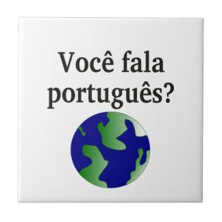Do you speak Portuguese? in Portuguese. With globe Ceramic Tile