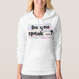 Do you speak ...? Question and background black Hoodie