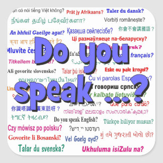 Do you speak ...? Question and background blue Square Sticker