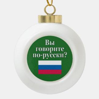 Do you speak Russian? in Russian. Flag Ceramic Ball Christmas Ornament