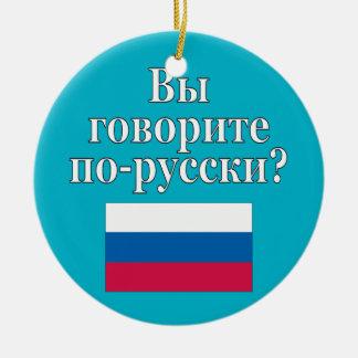 Do you speak Russian? in Russian. Flag Ceramic Ornament