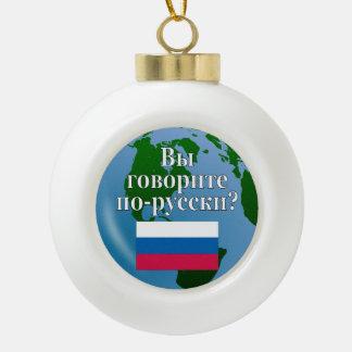 Do you speak Russian? in Russian. Flag & globe Ornament