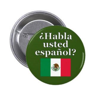 Do you speak Spanish? in Spanish. Flag Button