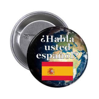 Do you speak Spanish? in Spanish. Flag & Earth Button