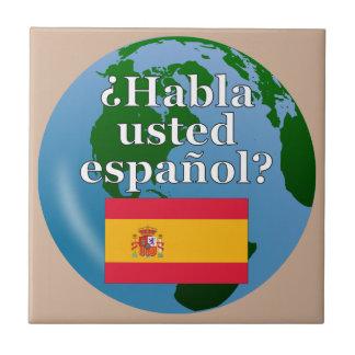 Do you speak Spanish? in Spanish. Flag & globe Tile