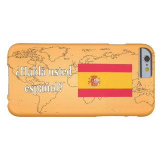 Do you speak Spanish? in Spanish. Flag wf Barely There iPhone 6 Case