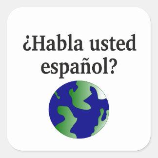 Do you speak Spanish? in Spanish. With globe Square Sticker