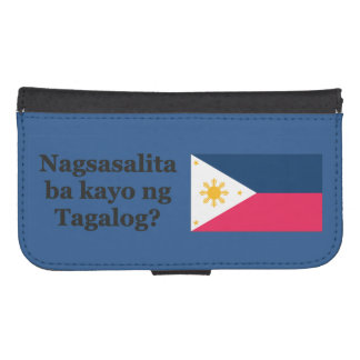 Do you speak Tagalog? in Tagalog. Flag bf Wallet Phone Case For Samsung Galaxy S4