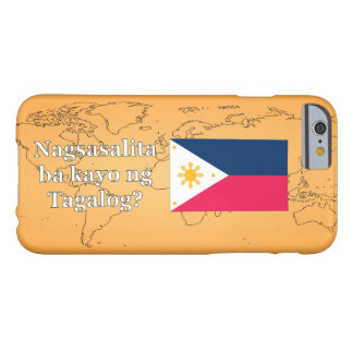 Do you speak Tagalog? in Tagalog. Flag wf Barely There iPhone 6 Case