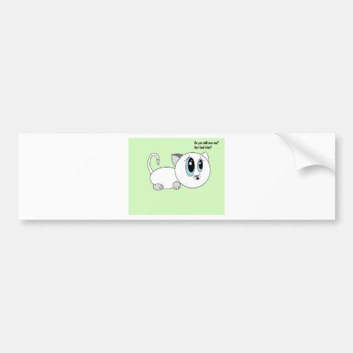 Do You Still Love Me? Bad Kitty Art Car Bumper Sticker