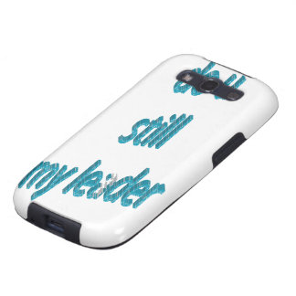 DO YOU STILL MY LEADER 3DD SAMSUNG GALAXY SIII CASES