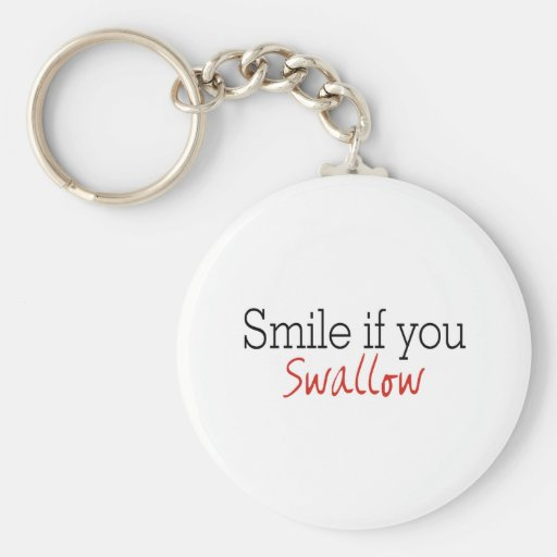 Do you Swallow? Keychain